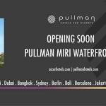 5 Stars Pullman Hotel Miri City